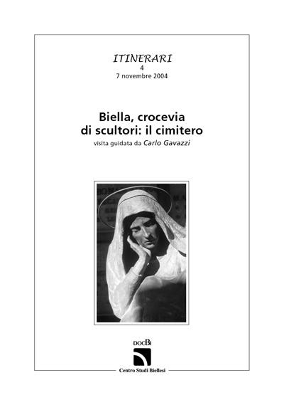 Biella, crocevia di scultori: il cimitero
