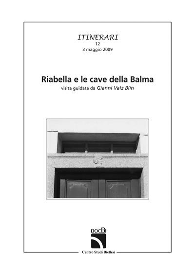 Riabella e le cave della Balma