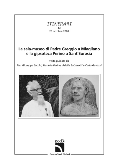 La sala-museo di Padre Greggio e la gipsoteca Perino