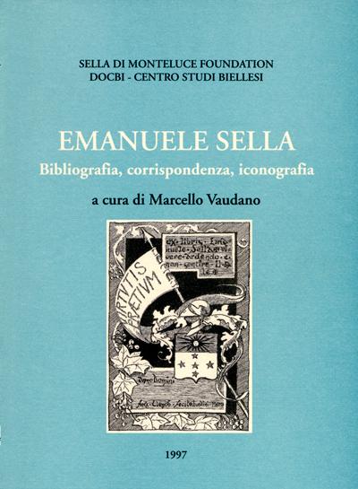 Emanuele Sella: bibliografia, corrispondenza, iconografia