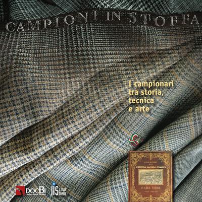 Campioni in stoffa: i campionari tra storia, tecnica e arte