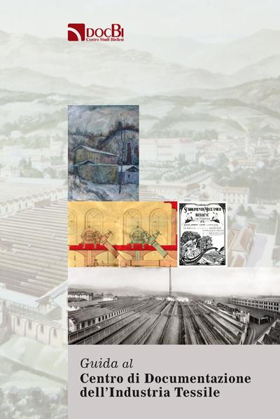 Guida al Centro di Documentazione dell'Industria Tessile