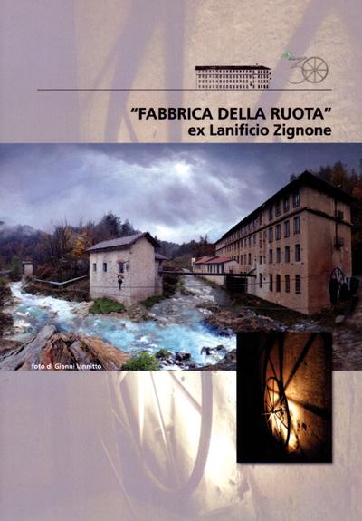 """""""Fabbrica della ruota"""", ex lanificio Zignone"""