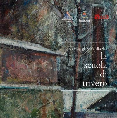 La Scuola di Trivero: Ido, Ermes, Giorgio e Alberico