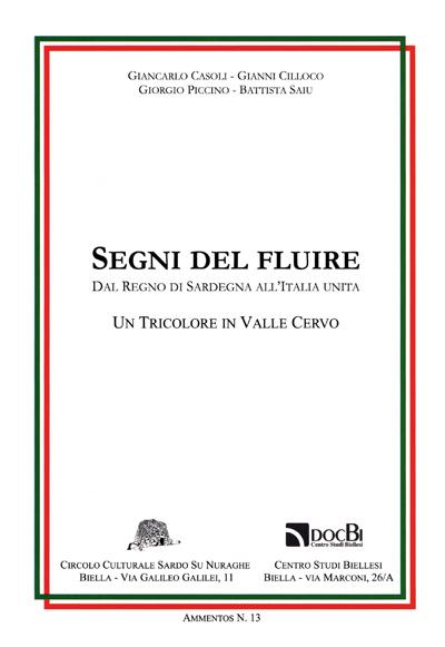 Segni del fluire: dal Regno di Sardegna all'Italia unita