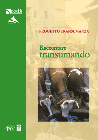 Progetto Transumanza: raccontare Transumando