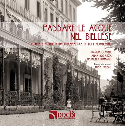 Passare le acque nel Biellese: storia e storie di idroterapia tra Otto e Novecento