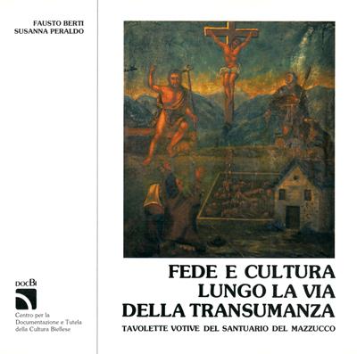 Fede e cultura lungo la via della transumanza: tavolette votive del santuario del Mazzucco