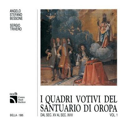 I quadri votivi del santuario di Oropa dal secolo XV al secolo XVIII