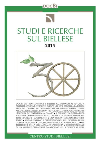 Studi e ricerche sul Biellese - Bollettino 2015