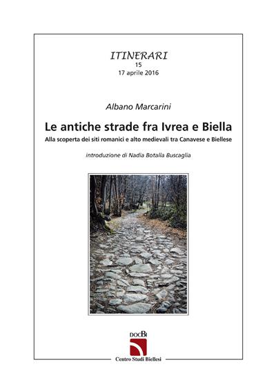 Le antiche strade fra Ivrea e Biella