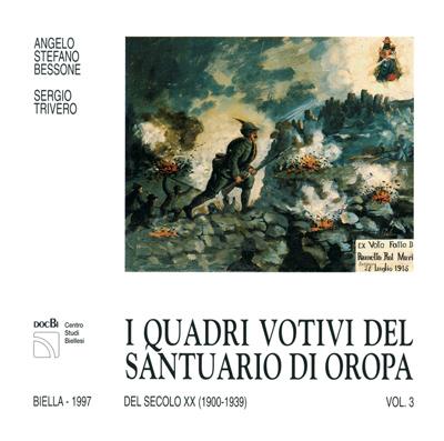 I quadri votivi del santuario di Oropa del XX secolo (1900-1939)