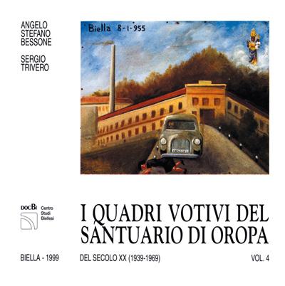 I quadri votivi del santuario di Oropa del secolo XX (1939-1969)