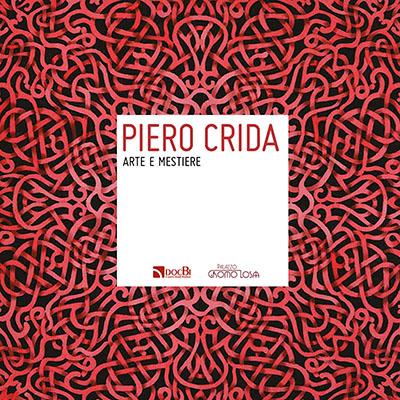 Piero Crida: arte e mestiere