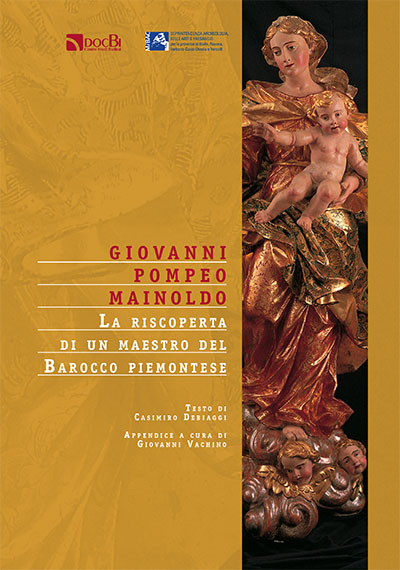 Giovanni Pompeo Mainoldo: la riscoperta di un maestro del Barocco piemontese