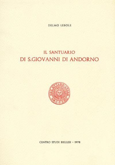 Il santuario di S. Giovanni di Andorno