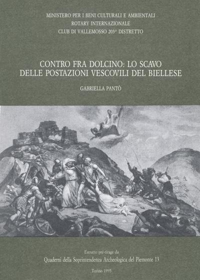 Contro fra Dolcino: lo scavo delle postazioni vescovili nel Biellese