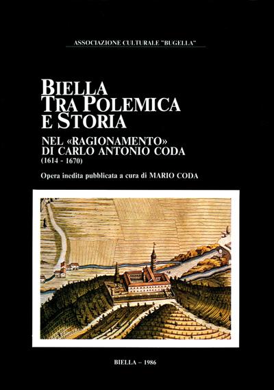 """Biella tra polemica e storia nel """"Ragionamento"""" di Carlo Antonio Coda (1614-1670)"""