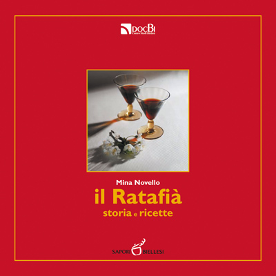 Il Ratafià: storia e ricette