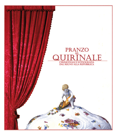 Pranzo al Quirinale: cerimoniale e scenografia dal Regno alla Repubblica