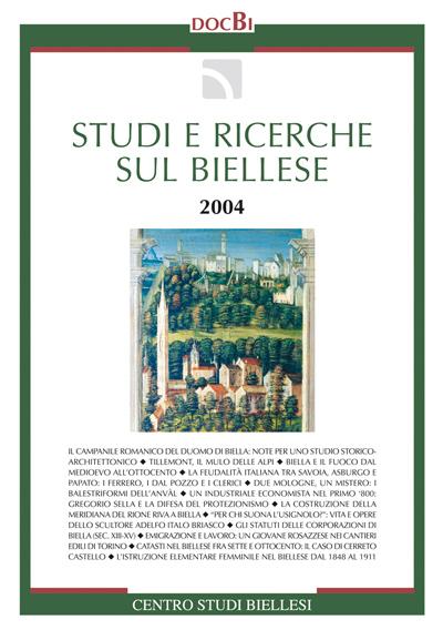 Studi e ricerche sul Biellese - Bollettino 2004