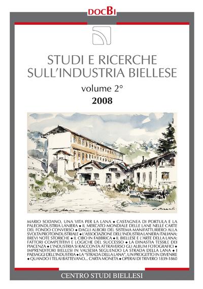 Studi e ricerche sull'industria biellese, vol. 2 - Bollettino 2008
