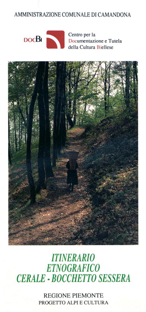 <b>itinerario etnografico Cerale - Bocchetto Sessera, il pieghevole che illustra il percorso</b><br />